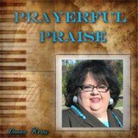 Donna Kerns - Prayerful Praise