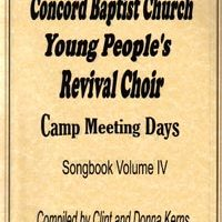 Concord Baptist Youth Choir - Camp Meeting Days songbook