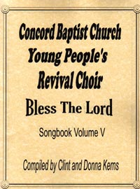 Concord Baptist Youth Choir - Bless the Lord songbook