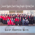 Concord Baptist Youth Choir - Camp Meeting Days