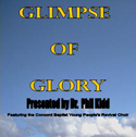 Concord Baptist Youth Choir - Glimpse of Glory